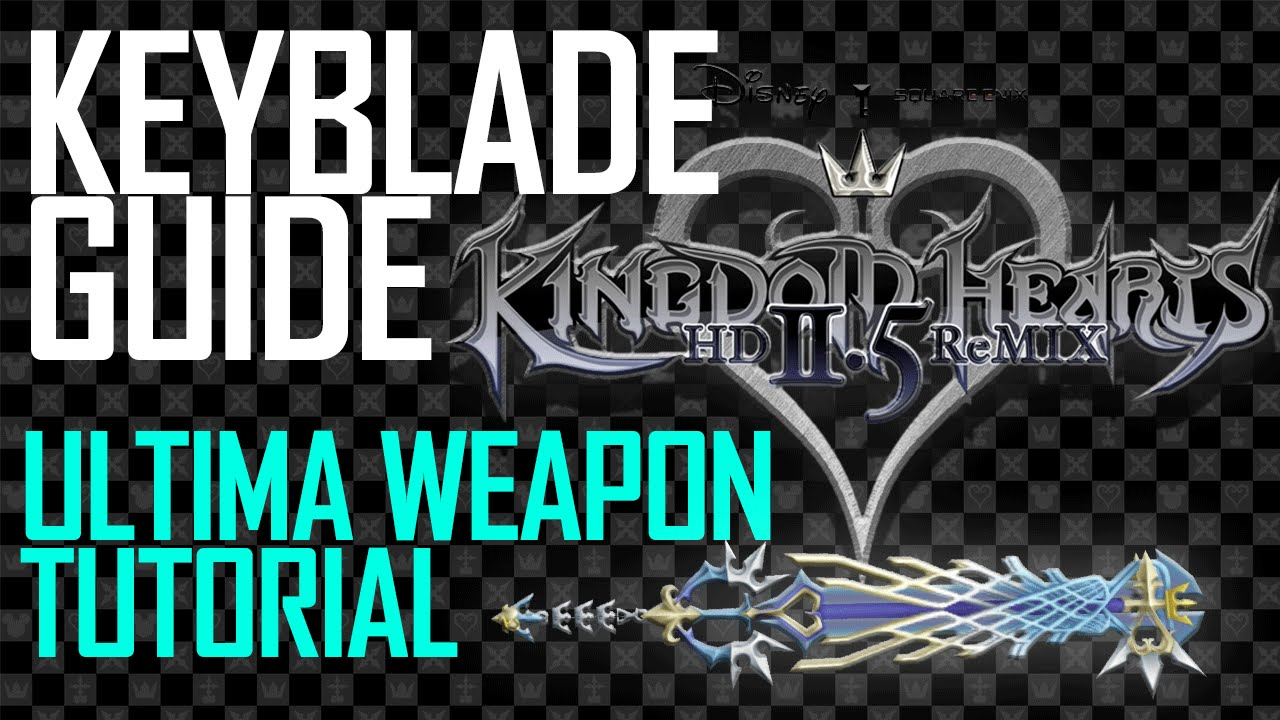 Kh 1.5 how to get ultima weapon